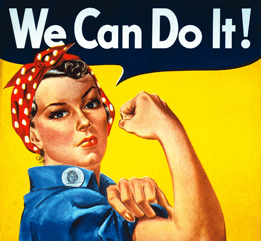 """strong woman saying """"We Can Do It!"""""""